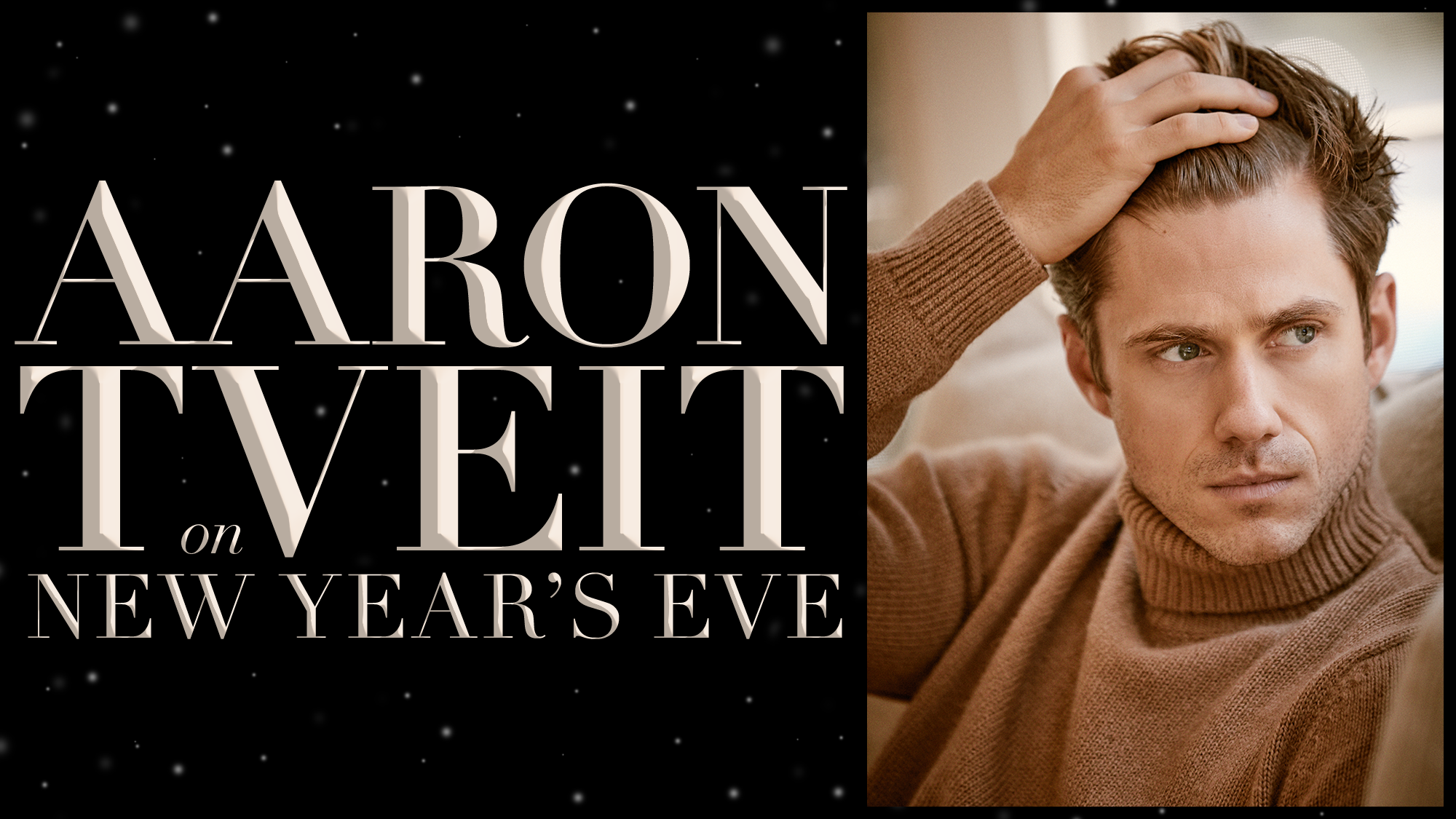Aaron Tveit On New Years Eve