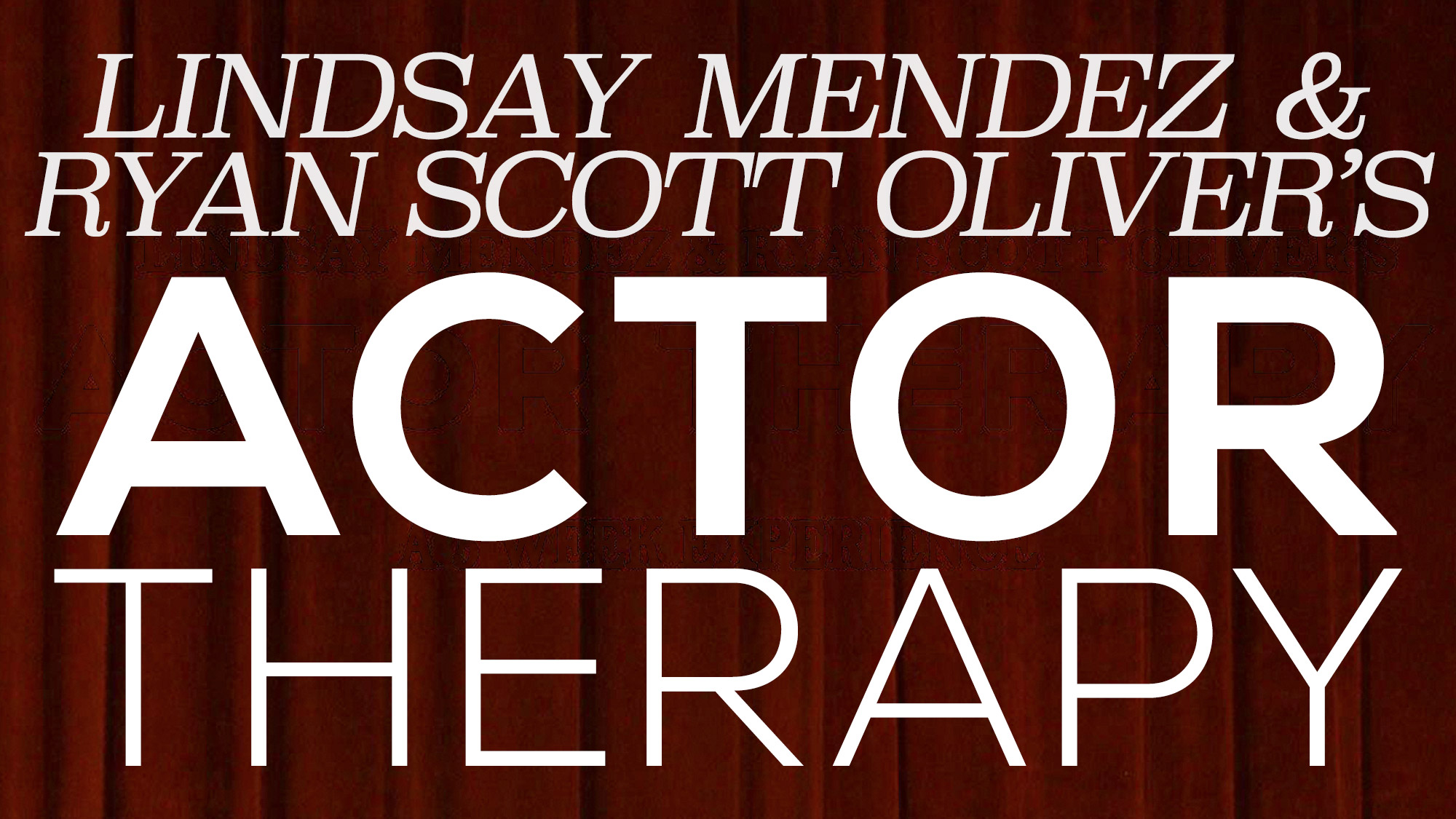 Lindsay Mendez and Ryan Scott Oliver's ACTORY THERAPY: 50th Session Celebration