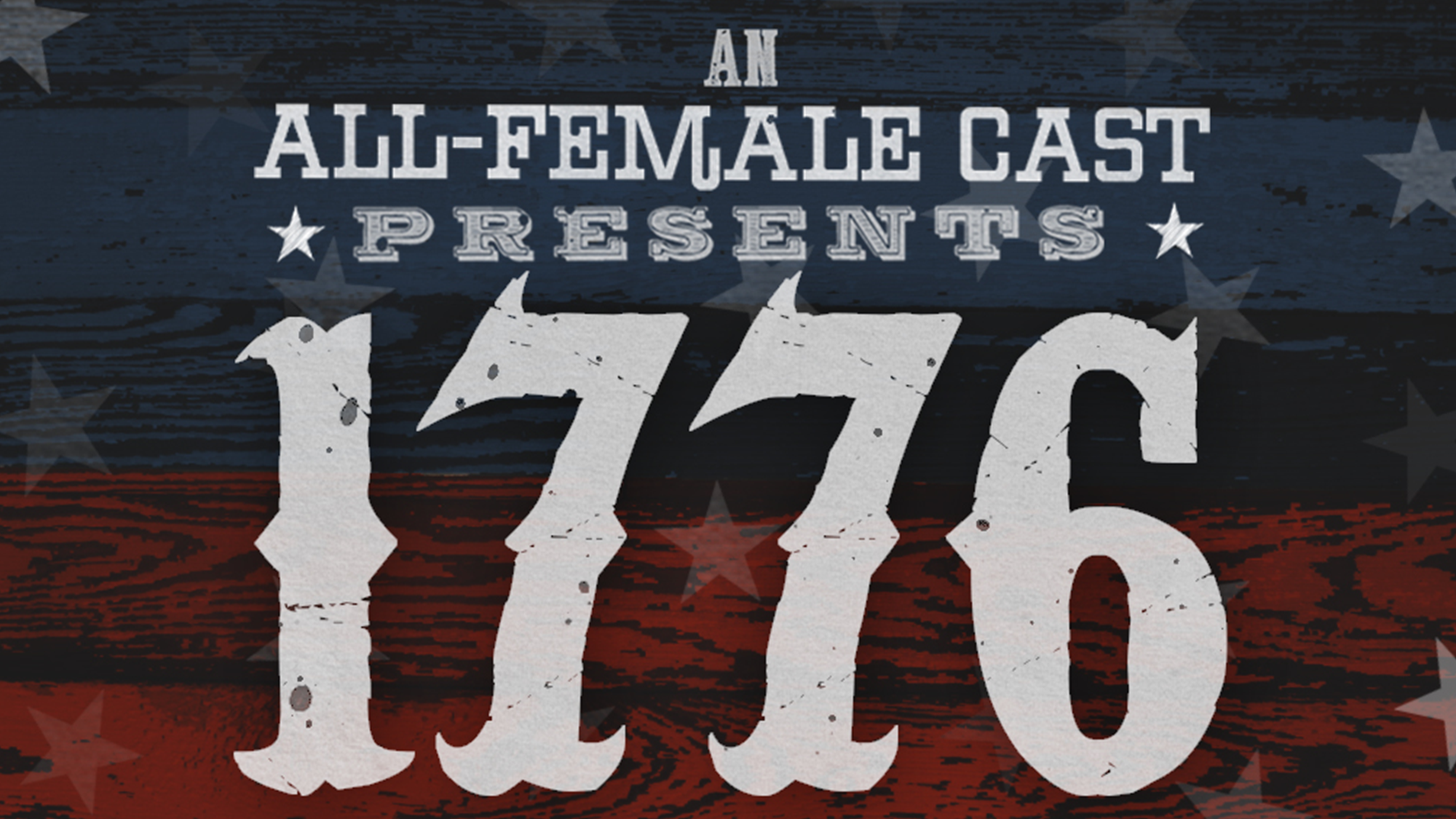 An All-Female Cast Presents 1776