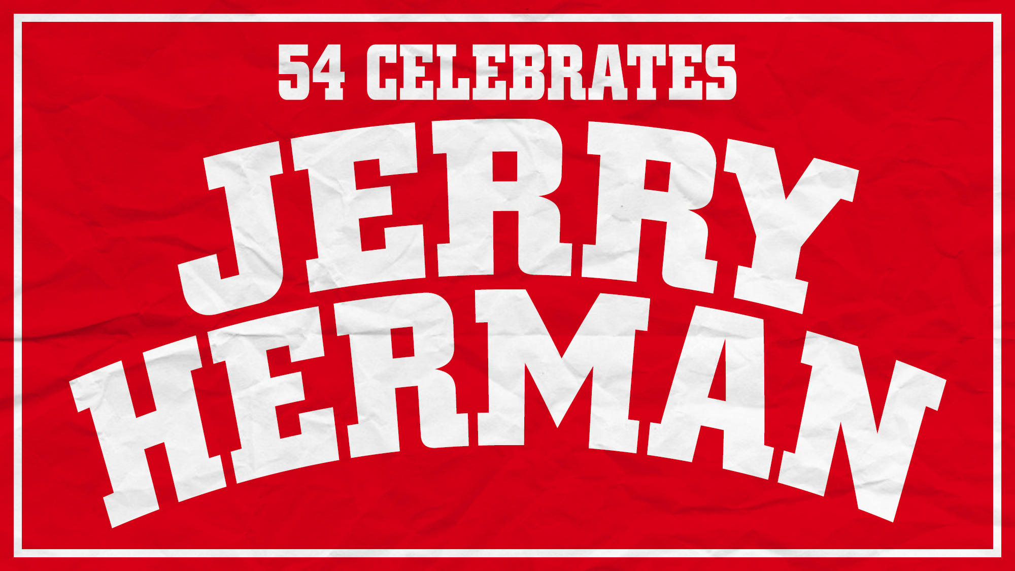 54 Celebrates Jerry Herman