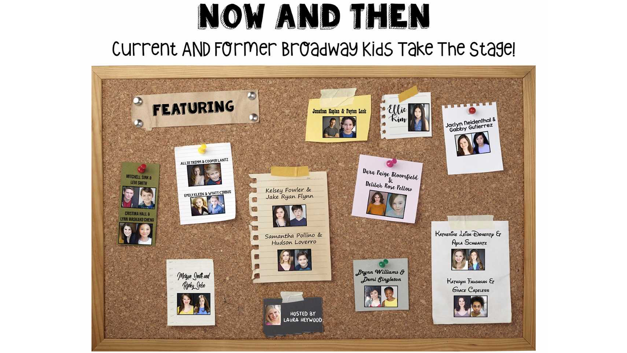 Now & Then: Current AND Former Broadway Kids Take the Stage
