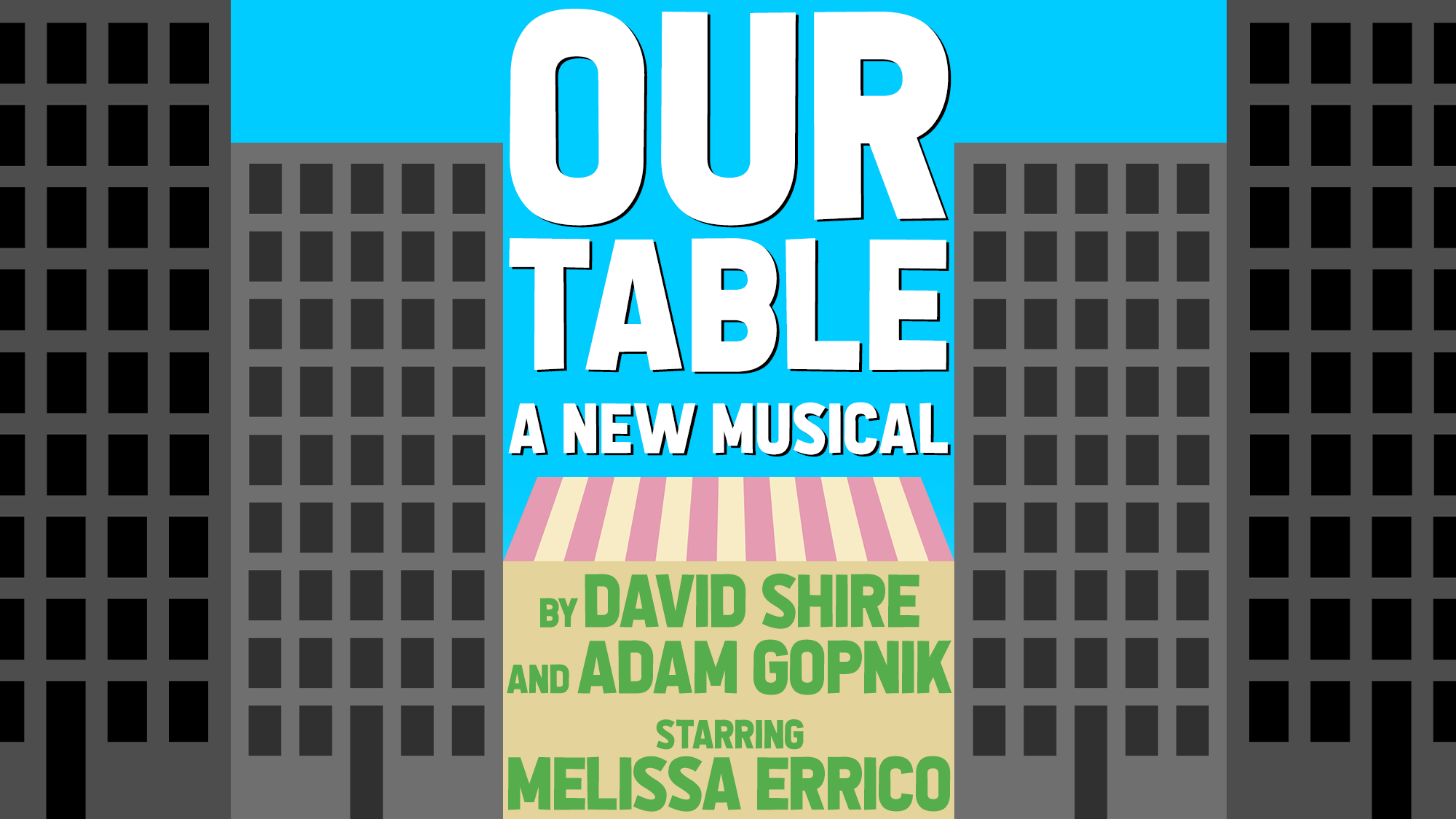 Our Table A New Musical By David Shire And Adam Gopnik Starring Melissa Errico