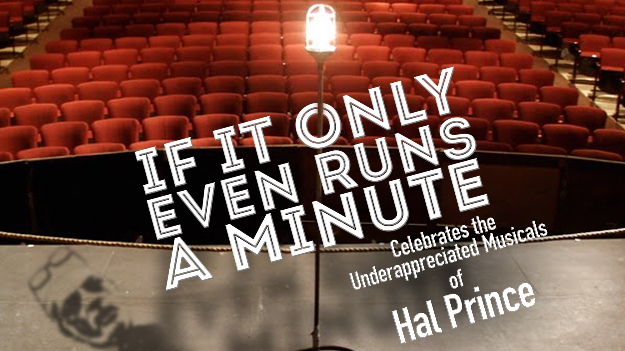 If It Only Even Runs A Minute Celebrates The Underappreciated Musicals of Hal Prince
