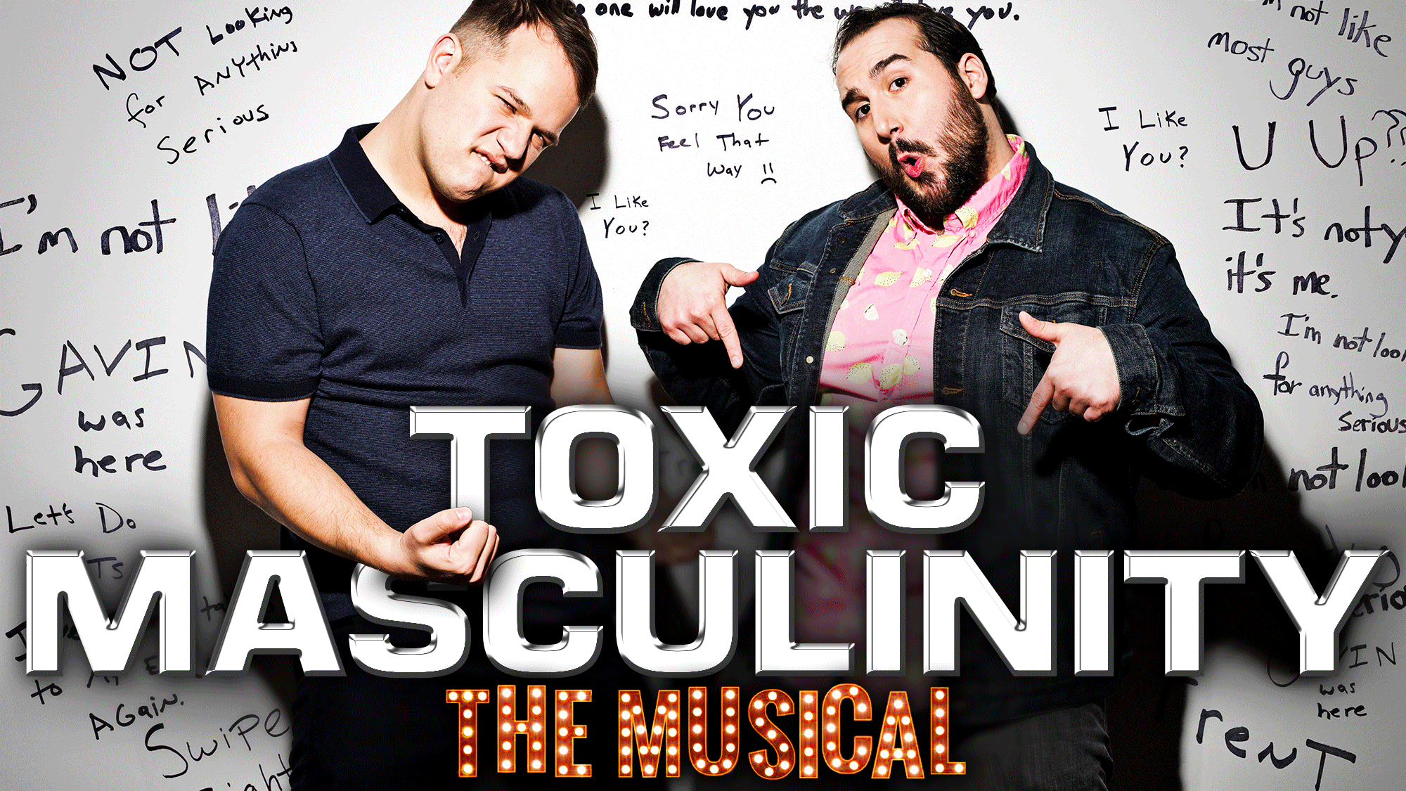Toxic Masculinity: The Musical! In Concert